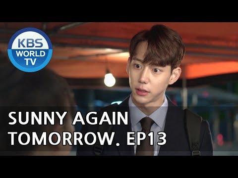 Sunny Again Tomorrow | 내일도 맑음 - Ep.13 [SUB : ENG,CHN,IND / 2018.05.29]