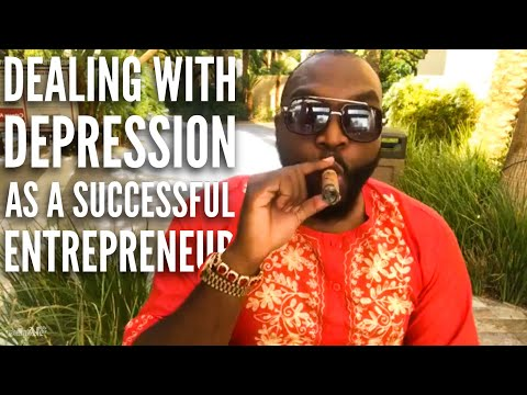 Dealing with depression as a Successful Entrepreneur part 2