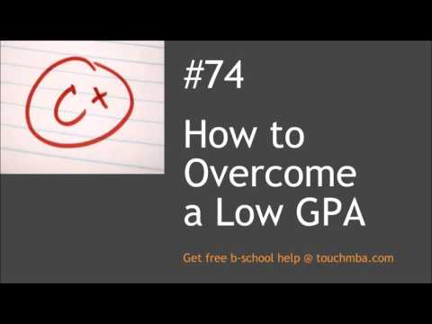 How to Overcome a Low GPA