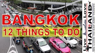 Top 12 things to do in BANGKOK   #livelovethailand