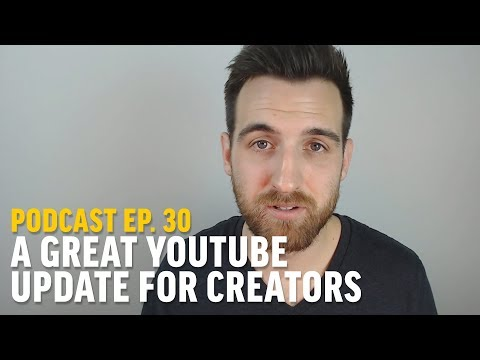 A Great YouTube Update That Changes Everything for Creators | Ep. 30