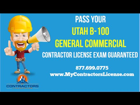 Utah B-100 General Contractor License 🔨 Pass Your Exam Guaranteed!