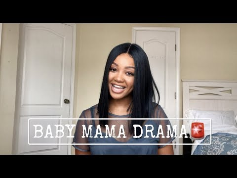 STORY TIME: BABY MAMA DRAMA