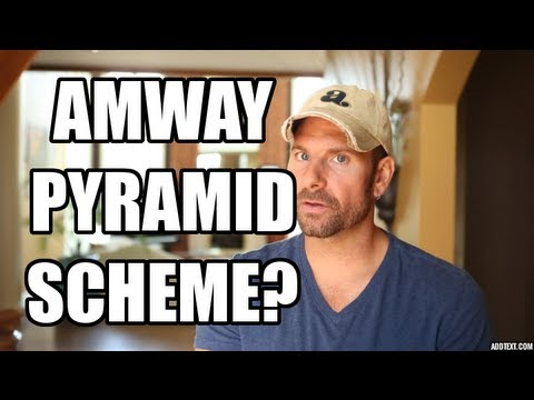 Amway Pyramid Scheme? - former distributor reveals the truth