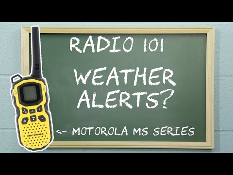 Radio 101 - Activating Weather Alerts on Motorola Talkabout MS Series Radios