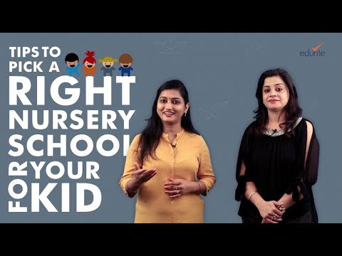 10 Tips to Pick A Right Nursery School for Your Kid
