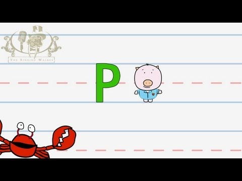 Write the letter P | Alphabet Writing lesson for children | The Singing Walrus