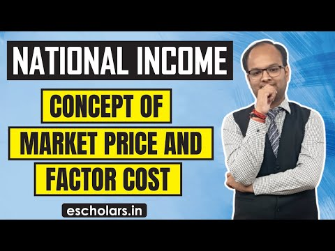 #3 | National Income | Concept of market price and factor cost