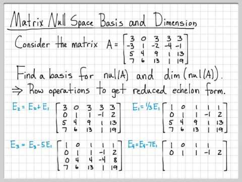 Linear Algebra Example Problems - Matrix Null Space Basis and Dimension