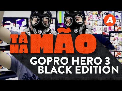 Testamos a GoPro Hero 3 Black Edition | TÁ NA MÃO