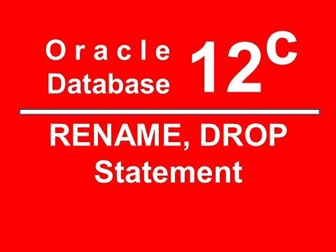Oracle SQL PLSQL 12C Tutorial 16 - RENAME & DROP Statement
