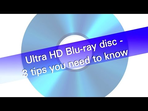UHD Blu ray discs - tips to know before buying