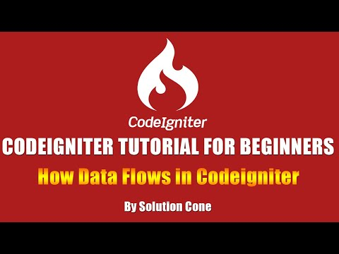 Codeigniter Tutorial for Beginners Step by Step | How Data Flows in Codeigniter