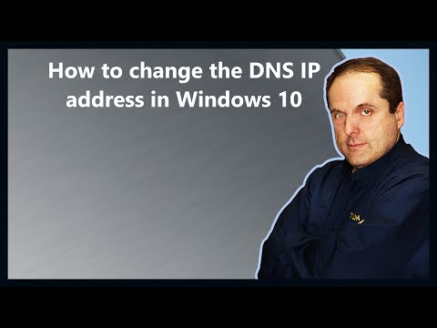 How to change the DNS IP address in Windows 10
