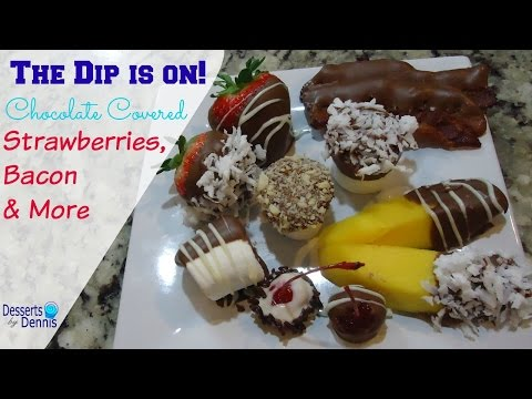 How to Make Chocolate Covered Strawberries, Bacon & More!
