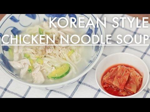 [Korean Soul Foods] Korean Chicken Noodle Soup Recipe / Dak Kalguksu / 닭칼국수 레시피 / Korean Cooking