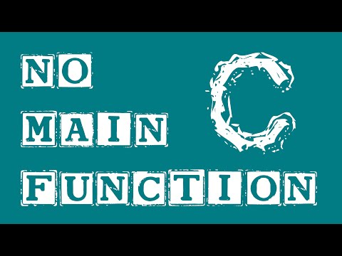 C Programming Exercise - Program Without a main() Function