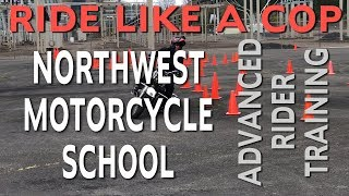 Ride like a Cop at NorthWest Motorcycle School