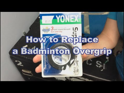 Quick and easy way to replace badminton overgrip