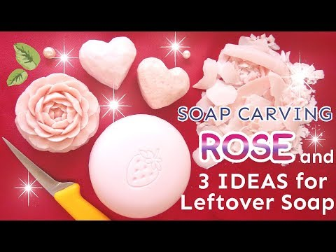 SOAP CARVING|ROSE and 3 IDEAS for Leftover Soap ♥| EASY| Satisfying | ASMR|