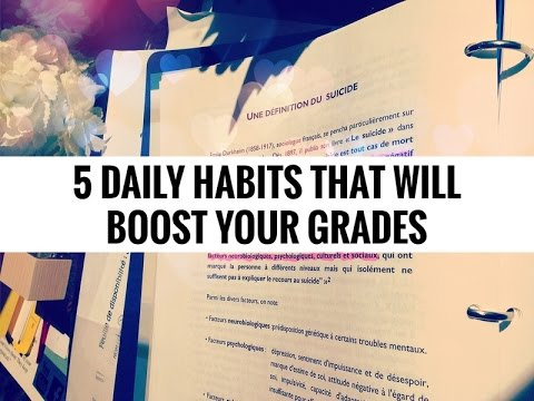 5 Daily Habits that Will Boost Your Grades