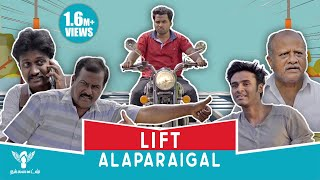 Lift Alaparaigal #Nakkalites