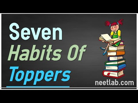Seven Habits of NEET Toppers | Scientific Traits and Secrets of Topper Study Habits