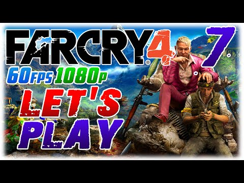 Far Cry 4 Let's Play #7 in 60fps 1080p; HOSTAGE RESCUE (1080p60 Far Cry 4 PC Playthrough #7)