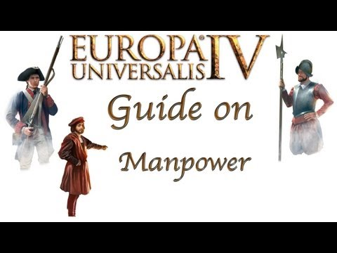 Europa Universalis IV Tutorial - A guide on Manpower