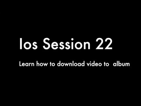 Learn IOS Tutorial 22 - Rest API, NSURLsession, download video to albums
