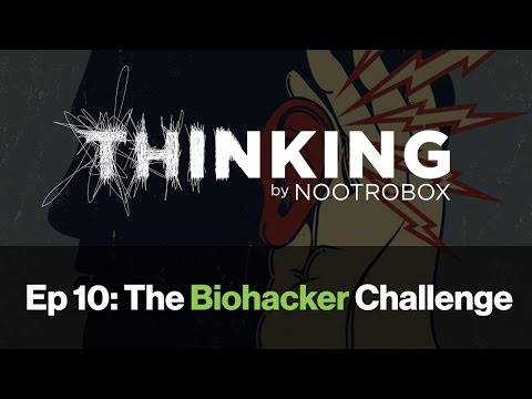 THINKING Podcast || Episode 10: The Biohacker Challenge