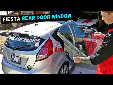 HOW TO REMOVE OR REPLACE REAR DOOR WINDOW ON FORD FIESTA MK7