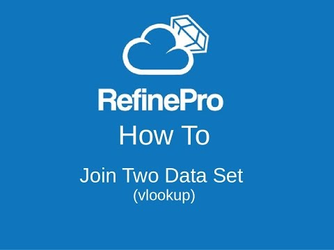 Refine Tutorials: How To Join Two Data Set