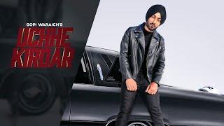 Uchhe Kirdar - Gopi Waraich | Mix Singh (Full song) | Vehli Janta Records | Latest songs 2019