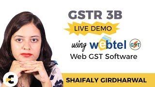 GSTR 3B Live Demo using WebTel's GST Software - In Hindi by CA Shaifaly Girdharwal