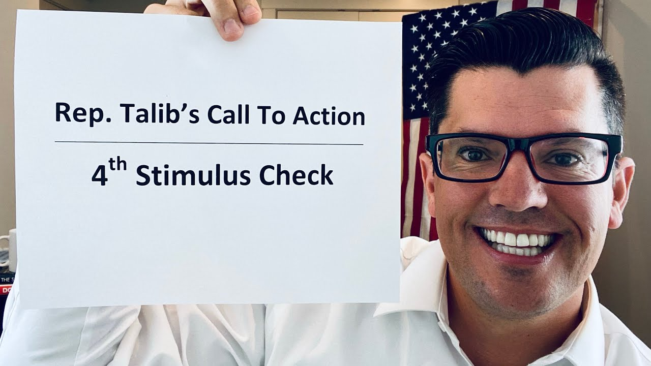 Rep Talib's NEW Call To Action | Fourth Stimulus Check Update | Gas Prices And Inflation Concerns