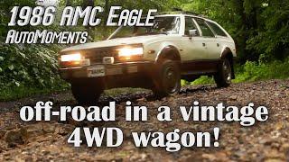 1986 AMC Eagle - Off-Road in a Vintage 4WD Wagon | AutoMoments