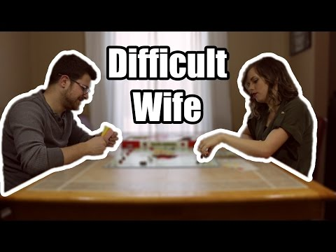 Difficult Wife