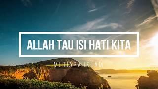 Ustadz Hanan Attaki Terbaru 2018 Allah Tau Isi Hati Kita