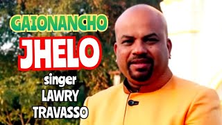 Gaionancho Jhelo - Lawry Travasso