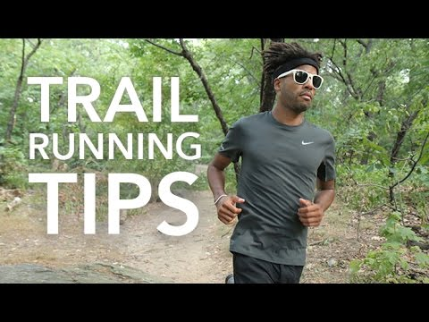 Trail Running Tips: 5 Things to Know