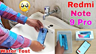 Water Test || Redmi Note 9 Pro Water Test || 10 Minutes In Water, Redmi Note 9 Pro Failed 👁️👁️😭😭