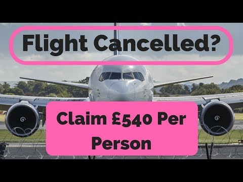 Compensation For Cancelled or Delayed  Flight  - Claim £540 Flight Cancelled Or Delayed Compensation