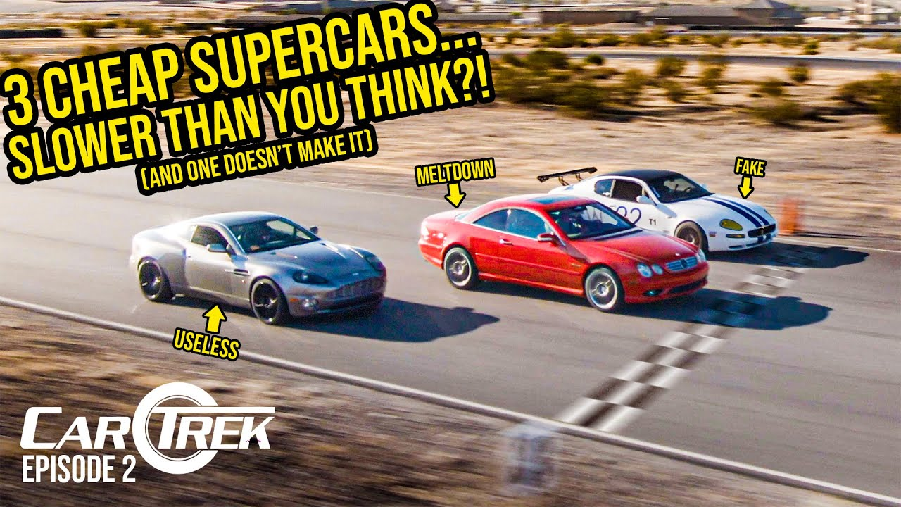 Here's How SLOW Our Cheap Supercars Actually Are (One Does NOT Survive) - CarTrek S2 Episode 2