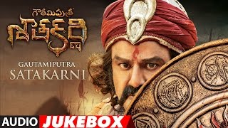 Gautamiputra Satakarni Jukebox, GSK Songs, #NBK100, N. Balakrishna, Shriya Saran, Telugu Songs 2016