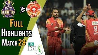 Full Highlights | Quetta Gladiators Vs Islamabad United  | Match 28 | 15 March | HBL PSL 2018