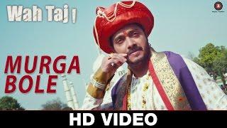 Murga Bole - Wahh Taj   Shreyas Talpade & Manjari Fadnis   Tochi Raina