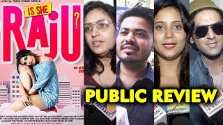 Is She Raju PUBLIC REVIEW | First Day First Show