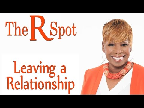 The R Spot - Leaving A Relationship - Episode 3
