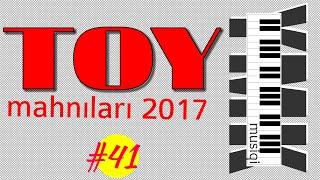 Əsl TOY Mahnıları 2017   Yigma Azeri Bəy Gəlinə aid oynamalı  YMK Musiqili 44